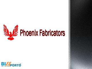 PHOENIX FABRICATORS-PPT (1).pptx