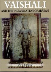 Vaishali and the Indianization of Arakan โดย Noel F. Singer.pdf